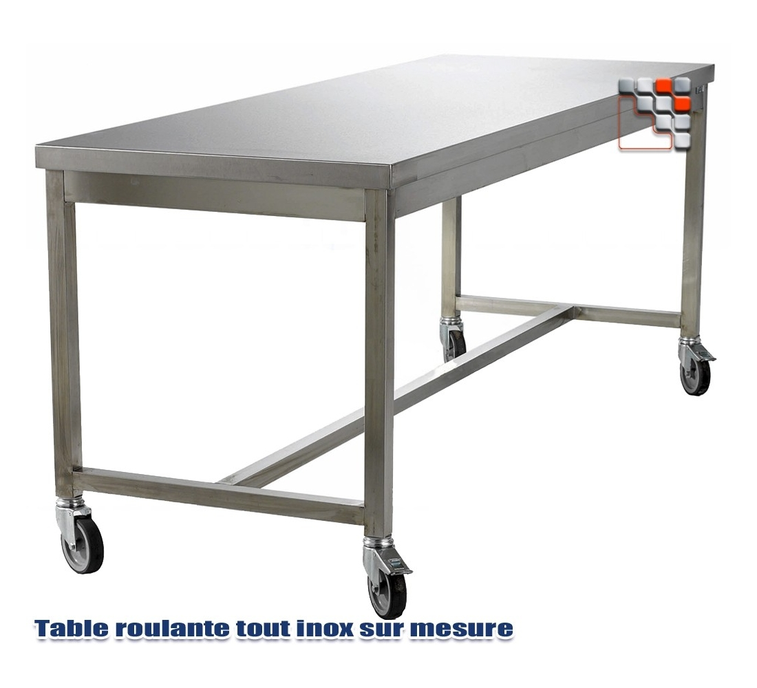 Table desserte sur mesure tout inox for Table exterieur sur mesure