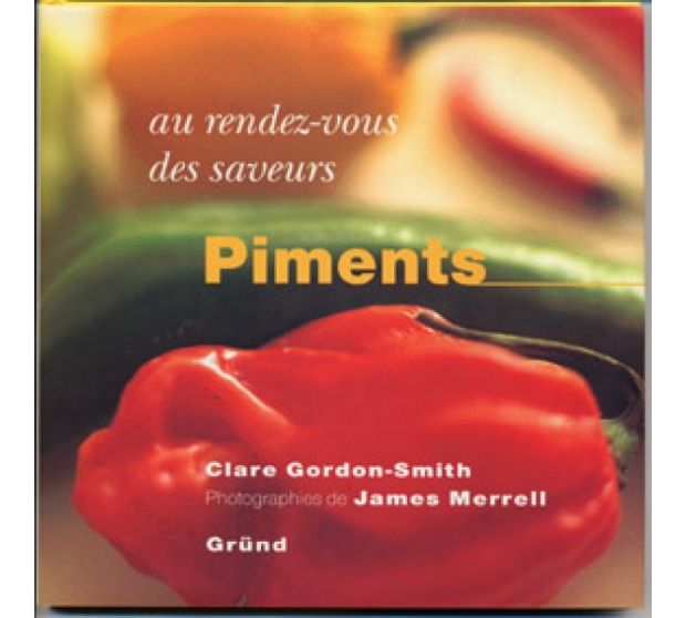 Peppers - Rendez-vous with The Flavors A17-EG11 A la Plancha® Editions and Publications