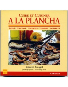 Cook and Cooking a la Plancha A17-ED02 A la Plancha® Editions and Publications