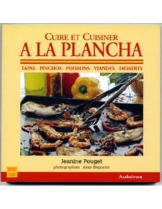 Cuire et Cuisiner a la Plancha