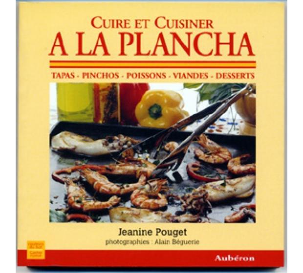 Cook and Cooking a la Plancha A17-ED02 A la Plancha® Editions and Publications