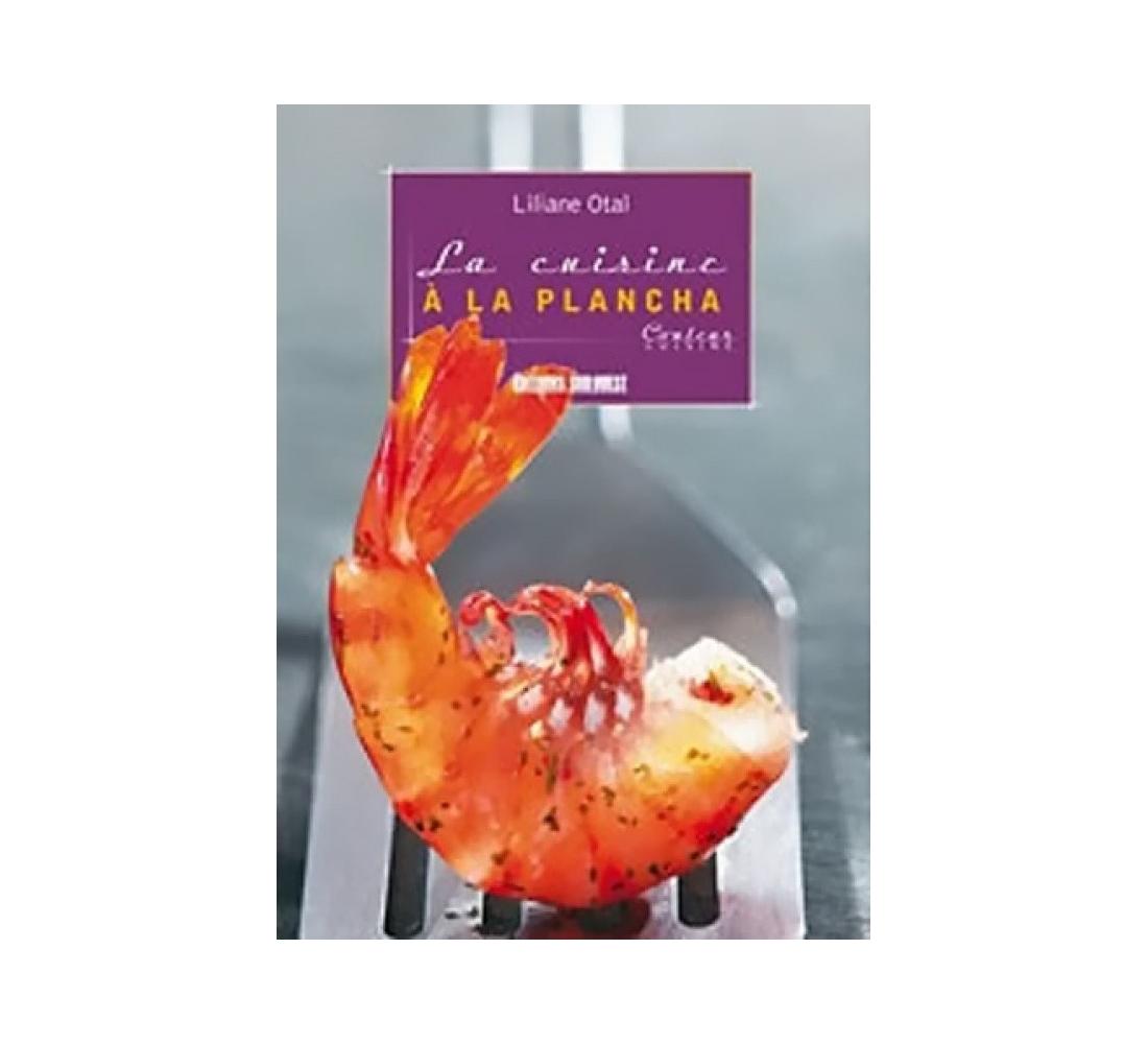 La cuisine a la plancha editions sud ouest - Editions sud ouest cuisine ...