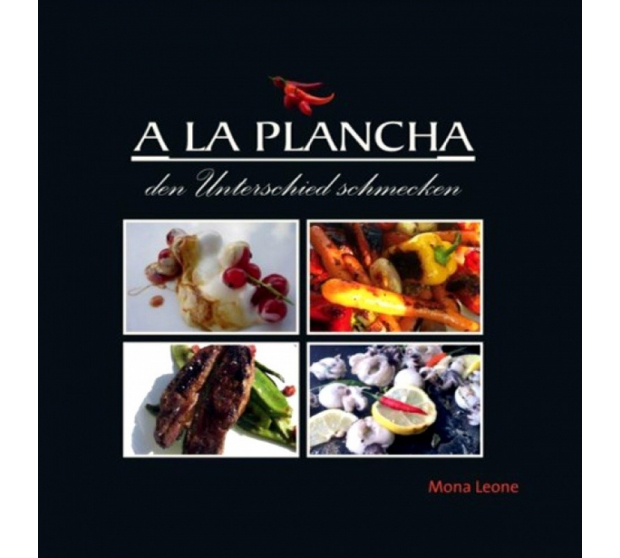 A LA PLANCHA-den Unterschied Schmecken A17-ED06 A la Plancha® Editions and Publications